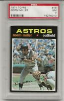 SET BREAK -1971 TOPPS #18 NORM MILLER,  PSA 7 NM, HOUSTON ASTROS, L@@K