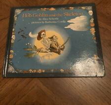 Hob Goblin And The Skeleton Aliice Schertle HC