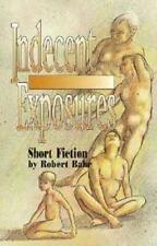Indecent Exposures: Short Fiction