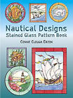 Nautical Designs Stained Glass Pattern Book by Connie Clough Eaton