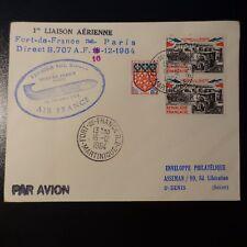 AVIACIÓN LETRA COVER PREMIER VUELO FUERTE DE FRANCIA MARTINICA PARIS 1964