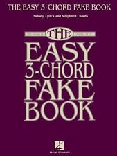 The Easy 3-Chord Fake Book: Melody, Lyrics & Simplified Chords: 100 Songs in the