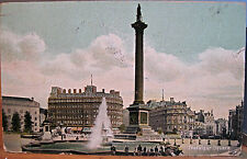 England Postcard TRAFALGAR SQUARE Nelson Memorial LONDON UK 1907 E Gordon Smith