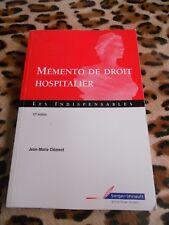 CLEMENT Jean-Marie : Mémento de droit hospitalier - Berger-Levrault, 2007