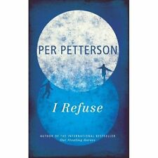 Petterson, Per, I Refuse, Very Good Book