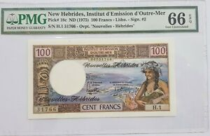 1975 NEW HEBRIDES 100 Francs PMG66 EPQ GEM UNC <P-18c> Sign #2