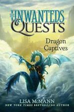 Dragon Captives (The Unwanteds Quests) ~ McMann, Lisa