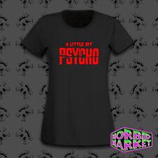 Señoras un poco Psycho T-Shirt parodia Gotico Goth Punk Halloween Horror Emo