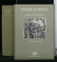 STORIA DI ROMA. Volume 2. II. I PRINCIPI E IL MONDO. AA.VV. Einaudi