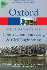 A Dictionary of Construction Surveying and Civil Engineering (Oxford... NEW BOOK