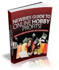 Newbie's Guide To Online Hobby Profit Ebook On CD $5.95 + Resale Right Ship Free