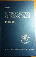 ULTIME LETTERE DI JACOPO ORTIS - UGO FOSCOLO - DE AGOSTINI - 1966- M