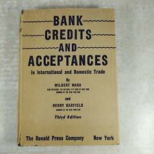 Bank Credits and Acceptances In International and Domestic Trade 1948 HC/DJ