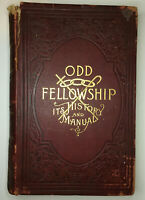 Odd Fellowship Its History and Manual.Mazen 1888 1st Edition HC Rare Old Book