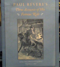 Paul Revere's, Three Accounts of His Famous Ride
