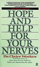 NEW Hope and Help for Your Nerves by Claire Weekes