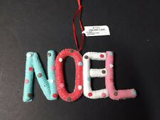 Christmas Ornaments Holiday Lane Expressly At Macys NOEL Blue Red White Pink NEW