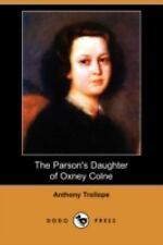 The Parson's Daughter of Oxney Colne (Paperback or Softback)