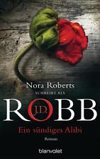 Ein sündiges Alibi - J D Robb - Nora Roberts - Taschenbuch