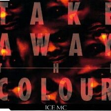 Ice MC Take away the colour (1993) [Maxi-CD]