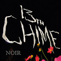 13th Chime NOIR album - Limited Edition CD - Gothic/Death Rock/Post Punk