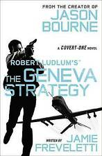 Robert Ludlum's the Geneva Strategy by Jamie Freveletti (Paperback / softback, 2015)