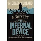 The Infernal Device by Michael Kurland (Paperback)