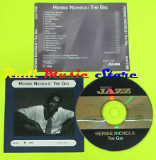 CD HERBIE NICHOLS The gig 2008 PROMO MUSICA JAZZ MJCD 119(Xs5) lp mc dvd vhs