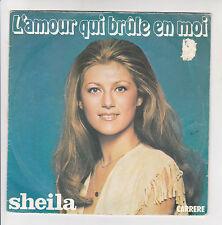 """SHEILA Vinyle 45 tours 7"""" L'AMOUR QUI BRULE EN MOI -LA VOITURE -CARRERE 49242"""
