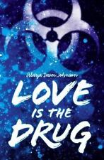 Love Is the Drug-ExLibrary