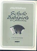 Otto Weilburg - Schule des Baßspiels für Akkordeon Teil II