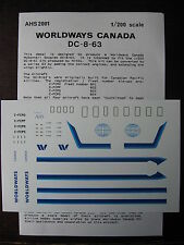 1/200 AHS DECAL DOUGLAS DC 8-63 WORLDWAYS CANADA DECALCOMANIES
