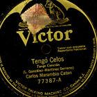 CARLOS MARAMBIO CATAN Tenor -TANGO ARGENTINO- Tengo Celos / Perjura 78rpm S2812