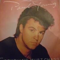 "PAUL YOUNG - Everything Must Change ~ 7"" Single PS"