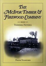 The McIvor Timber & Firewood Company - Tooborac Victoria