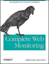 Complete Web Monitoring: Watching Performance, Users, a - Croll, Alistair NEW Pa