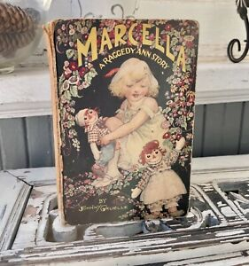 1929 MARCELLA A RAGGEDY ANN STORY Johnny Gruelle M.A. Donahue