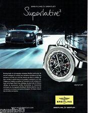 PUBLICITE ADVERTISING 106  2012  la montre Breitling Superlative for Bentley GMT