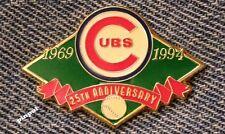 Chicago Cubs Lapel Pin~MLB~Baseball~ 25th Anniversary~1969-1994