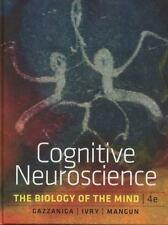 Cognitive Neuroscience : The Biology of the Mind by Michael S. Gazzaniga 4th ed