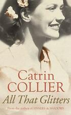 All That Glitters - Catrin Collier - Small Paperback 20% Bulk Book Discount