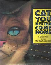 Cat you better come home garrison keiller & Steve Johnson/Lou Fancher hc/dj 1992