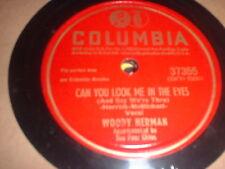 78RPM Columbia 37355 Woody Herman, Can u Look My Eyes /Pancho Maximilia E- to E