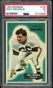 1955 Bowman #146 Walt Michaels PSA 5 EX Cleveland Browns