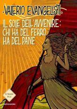 IL SOLE DELL'AVVENIRE Vol. 2 Trilogia Romanzi Evangelisti 1°ediz. MONDADORI 2014