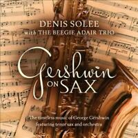 BEEGIE ADAIR/DENIS SOLEE - GERSHWIN ON SAX NEW CD