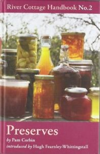 Preserves: River Cottage Handbook No.2,Pam Corbin
