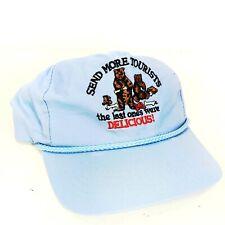Send More Tourists the Last Ones Were Delicious Souvenir Snapback Trucker Hat