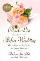 Check List for a Perfect Wedding, 6th Edition: The Indispensible Guide for Every