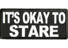 IT'S OK TO STARE EMBROIDERED IRON ON PATCH
